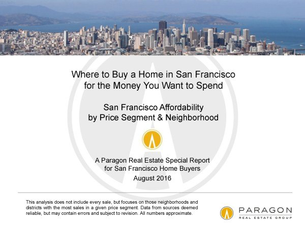 Where to Buy a Home in San Francisco for the Money You Want to S